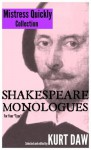 10 Terrific Shakespeare Monologues for Mature Character Women: The Mistress Quickly Collection (Shakespeare Monologues for Your Type) - Kurt Daw, William Shakespeare