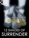 Seven Day Loan (The Original Sinners) - Tiffany Reisz