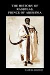 The History of Rasselas, Prince of Abissinia (Hardback) - Samuel Johnson