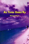 As Time Goes by - Michael Glover