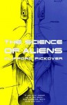 The Science Of Aliens - Clifford A. Pickover