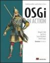 OSGi in Action - Richard S. Hall, Karl Pauls, Stuart McCulloch, David Savage