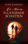 Flüsternde Schatten - Peter Schwindt, Ralf Nievelstein