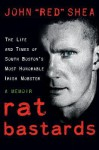 "Rat Bastards - John ""Red"" Shea"