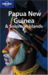 Lonely Planet Papua New Guinea & Solomon Islands - Andrew Burke, Rowan McKinnon, Lonely Planet
