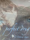 Perfect Drug - Victoria Zagar