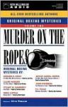 Murder on the Ropes: Volume 2 - Otto Penzler, Bruce Boxleitner, Ed Begley Jr., Melissa Gilbert