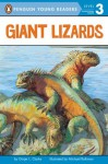 Giant Lizards (Penguin Young Readers, L3) - Ginjer L. Clarke, Michael Rothman