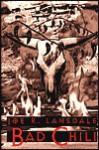 Bad Chili (Hap Collins and Leonard Pine, #4) - Joe R. Lansdale