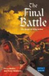 The Final Battle: The Death Of King Arthur (Impact English) - Steve Barlow, Steve Skidmore, Mike White
