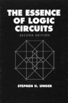 The Essence of Logic Circuits - Stephen H. Unger
