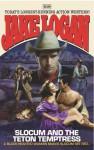 Slocum and the Teton Empress (Slocum #310) - Jake Logan