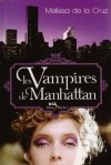 Les vampires de Manhattan (Les vampires de Manhattan, #1) - Valérie Le Plouhinec, Melissa de la Cruz