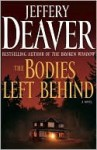 The Bodies Left Behind - Jeffery Deaver