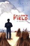 Fallow's Field - Dennis McKay