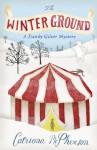 The Winter Ground - Catriona McPherson