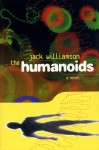 The Humanoids - Jack Williamson