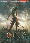 Eona: The Last Dragoneye - Alison Goodman