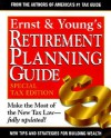 Ernst & Young's Retirement Planning Guide , Special Tax Edition - William J. Arnone, ERNST & YOUNG