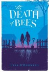 The Death of Bees: A Novel - Lisa O'Donnell