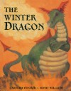 The Winter Dragon - Caroline Pitcher, Sophy Williams