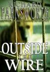 Outside the Wire - Richard Farnsworth
