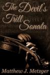 The Devil's Trill Sonata - Matthew J. Metzger