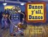 Dance y'all, Dance - Kelly Bennett, Terri Murphy