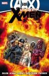 Uncanny X-Men by Kieron Gillen - Volume 4 (AVX) - Kieron Gillen, Daniel Acuña, Ron Garney, Dale Eaglesham