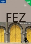Fez Encounter - Virginia Maxwell, Lonely Planet