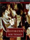 Restoration (MP3 Book) - Rose Tremain, 2007 BBC Audiobooks Ltd 1992, Paul Daneman