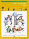 Alfred's Basic Piano Course Merry Christmas!, Bk 3 - Alfred Publishing Company Inc.