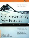 Microsoft SQL Server 2005 New Features - Michael Otey