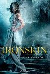 Ironskin - Tina Connolly