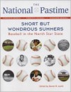 The National Pastime, 2012: Short but Wondrous Summers: Baseball in the North Star State - Society for American Baseball Research (SABR)