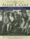 Through the Lens of Allen E. Cole: A History of African Americans in Cleveland, Ohio - Samuel W. Black, Regennia N. Williams, Deborah Willis