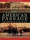 American Passage: The History of Ellis Island (MP3 Book) - Vincent J. Cannato, Jonathan Hogan
