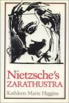Nietzsche's Zarathustra - Kathleen Marie Higgins