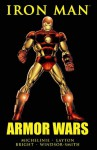 Iron Man: Armor Wars - David Michelinie, Barry Windsor-Smith, Bob Layton, Mark Bright