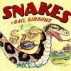 Snakes - Gail Gibbons