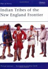 Indian Tribes of the New England Frontier - Michael Johnson