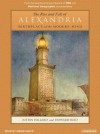 The Rise and Fall of Alexandria: Birthplace of the Modern Mind - Justin Pollard, Simon Vance, Howard Reid