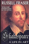Shakespeare: A Life in Art - Russell A. Fraser