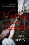 """The Kings Shilling: A Novel Of The """" Bounty """" - John Boyne"""