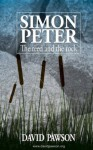 SIMON PETER: The Reed and the Rock - David Pawson
