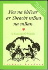 Fios Na Bhfear AR Sheacht Mbua Na Mban - Le Caochan O Morain