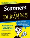 Scanners for Dummies [With CDROM] - Mark L. Chambers