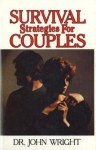 Survival Strategies for Couples - John Wright