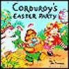 Corduroy's Easter Party - Don Freeman, Lisa McCue