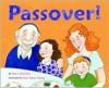 Passover! - Roni Schotter, Erin Eitter Kono